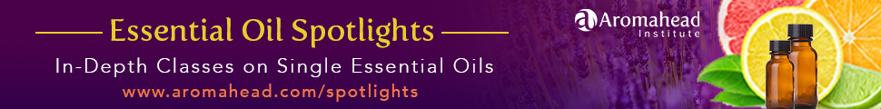 Essential Oil Spotlights: In-Depth Classes on Single Essential Oils by Aromahead Institute