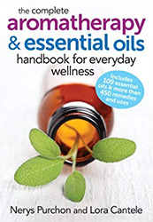 Book Cover for the Complete Aromatherapy & Essential Oils Handbook for Everyday Wellness