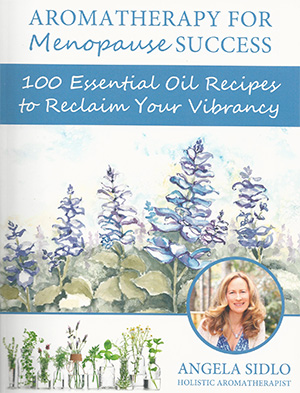 Aromatherapy for Menopause Success Book Cover