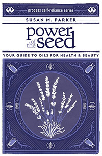 Book Cover for Power of the Seed: Your Guide to Oils for Health & Beauty