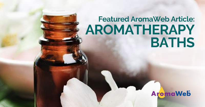 Aromatherapy and Essential Oils at Bathtime | AromaWeb