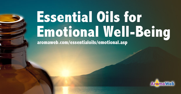 Essential Oils For Emotional Well Being Aromaweb