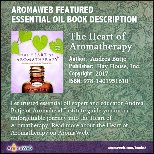 Heart of Aromatherapy Book Description
