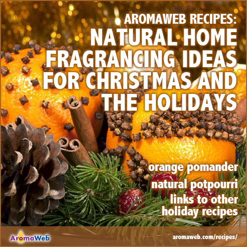 Natural Home Fragrancing Ideas for the Holidays