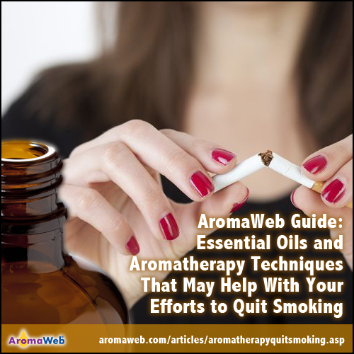 Essential Oils and Aromatherapy Techniques That May Help With Your Efforts to Quit Smoking