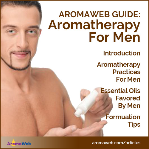 AromaWeb Guide to Aromatherapy for Men