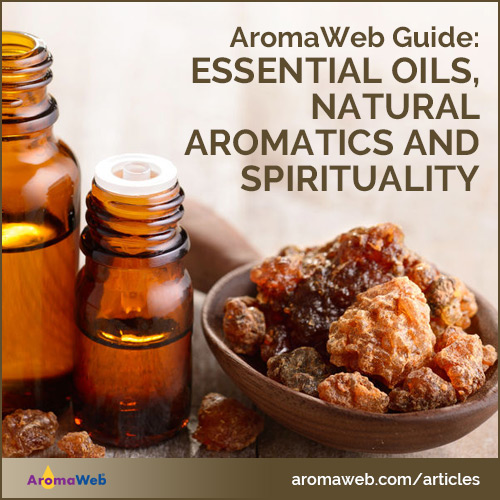 Essential Oils, Natural Aromatics and Spirituality