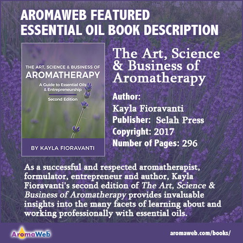 The Art, Science & Business of Aromatherapy Book Review