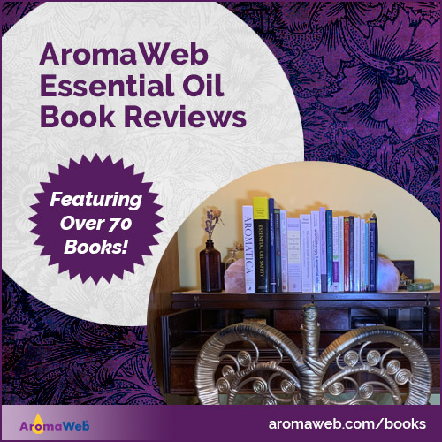 Essential Oil and Aromatherapy Book Reviews