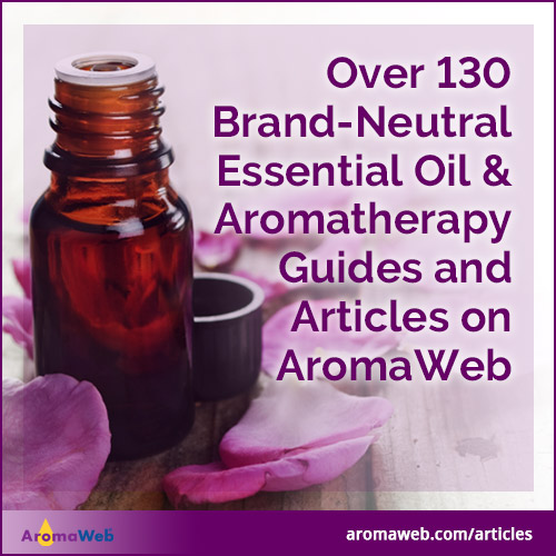 Essential Oil and Aromatherapy Guides and Articles
