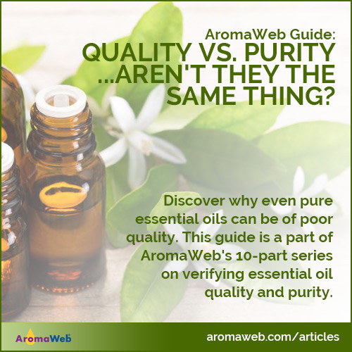 Essential Oil Quality vs. Purity - Aren't They the Same Thing?