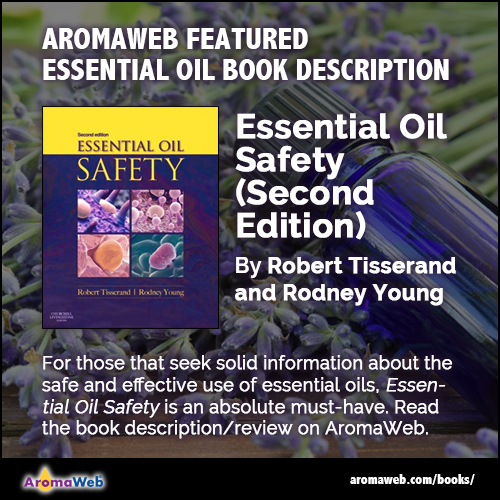 Essential Oil Safety by Robert Tisserand and Rodney Young