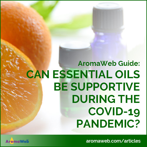 Can Essential Oils Be Supportive During the COVID-19 Pandemic?