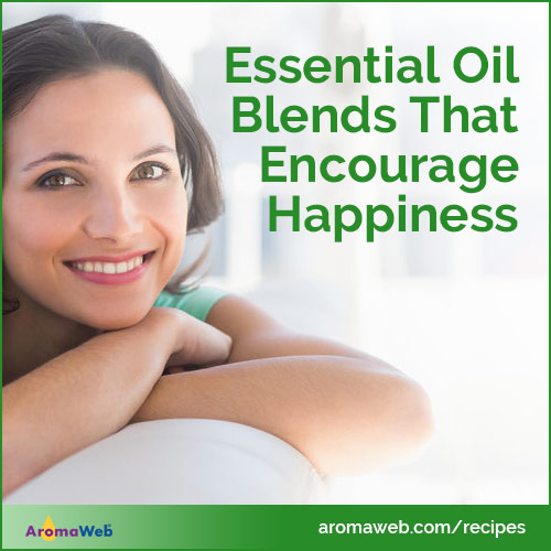 Essential Oils and Blends for Happiness