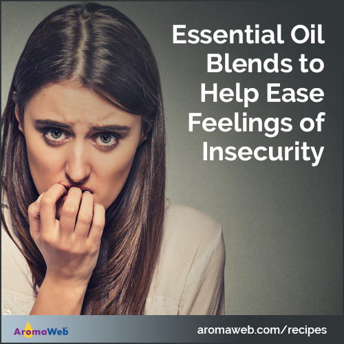 Essential Oil Blends to Help Ease Feelings of Insecurity