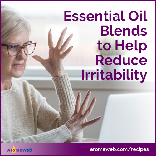 Essential Oil Blends to Help Reduce Irritability