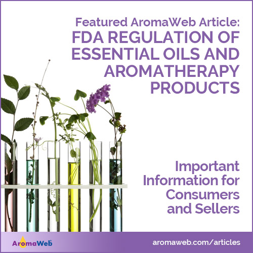 FDA Regulation of Essential Oils and Aromatherapy Products