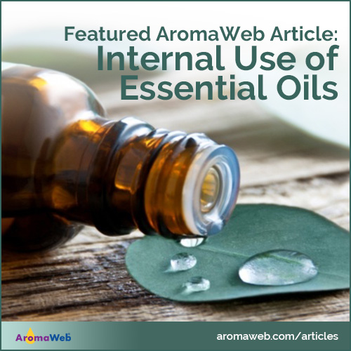 Internal Use of Essential Oils
