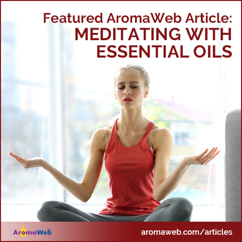Featured Article: Meditating With Essential Oils