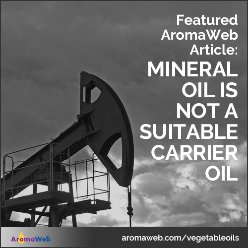 Mineral Oil is Not a Good Carrier Oil