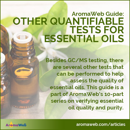 Other Quantifiable Tests for Essential Oils
