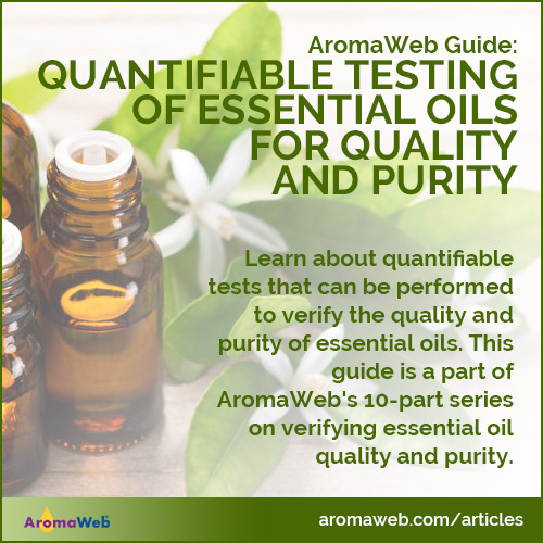 Quantifiable Testing of Essential Oils for Quality and Purity