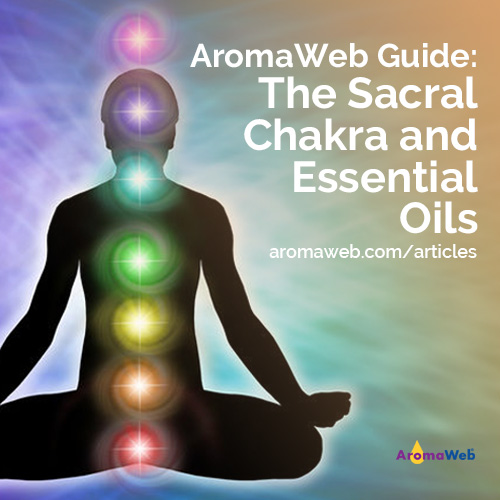 The Sacral Chakra and Essential Oils