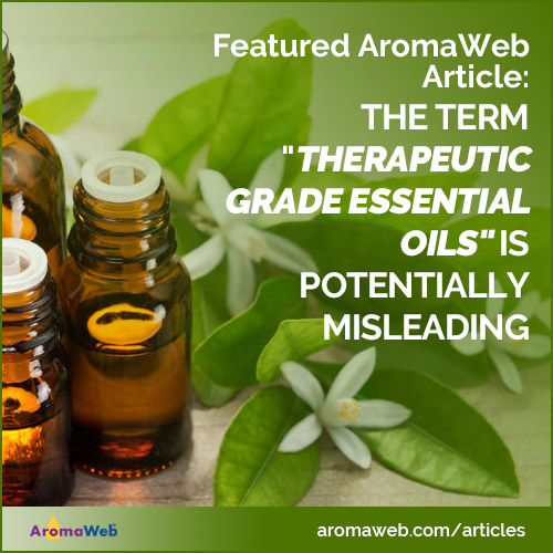 The Term Therapeutic Grade Essential Oils is a Potentially Confusing