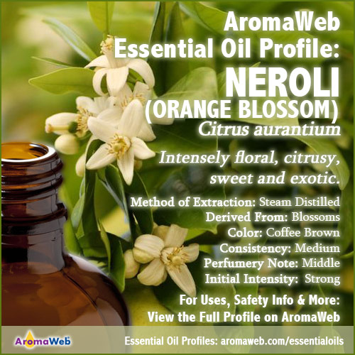 Neroli Essential Oil Profile